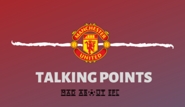 manchester united talking points